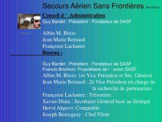 Secours Aérien Sans Frontières  Rev.4/2013 Conseil d ' Administration