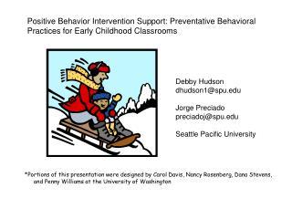 Debby  Hudson  dhudson1@spu Jorge Preciado  preciadoj@spu Seattle  Pacific University