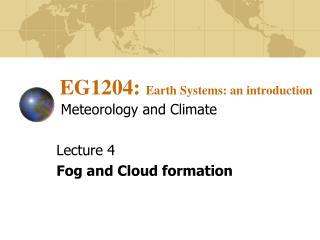 EG1204:  Earth Systems: an introduction