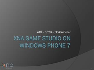 XNA Game Studio on Windows Phone 7