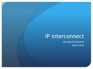 IP interconnect