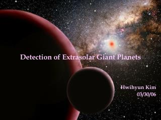 Detection of Extrasolar Giant Planets