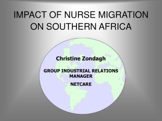 IMPACT OF NURSE MIGRATION ON SOUTHERN AFRICA