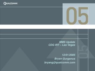 MMS Update CDG IRT – Las Vegas