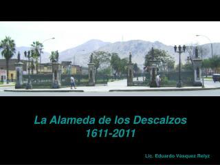 La Alameda de los Descalzos 1611-2011