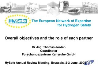 The European Network of Expertise  for Hydrogen Safety