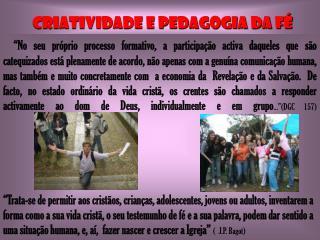 CRIATIVIDADE E PEDAGOGIA DA FÉ