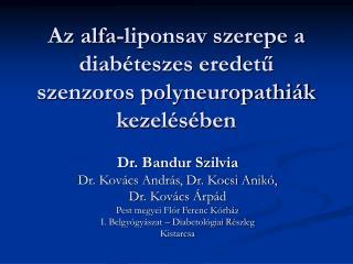 Az alfa-liponsav szerepe a diabéteszes eredetű szenzoros polyneuropathiák kezelésében