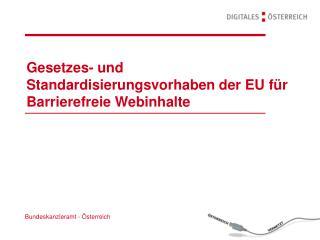 Gesetzes- und Standardisierungsvorhaben der EU für Barrierefreie Webinhalte