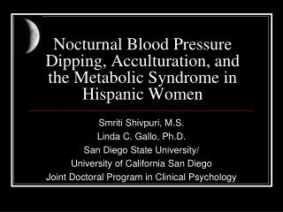 Nocturnal Blood Pressure Dipping, Acculturation, and the Metabolic Syndrome in Hispanic Women
