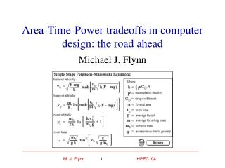 Area-Time-Power tradeoffs in computer design: the road ahead