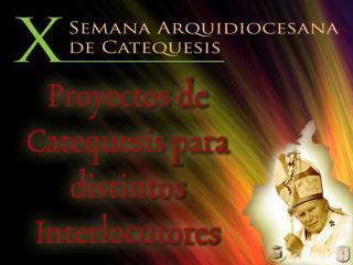 PROYECTO DE CATEQUESIS CON ADULTOS
