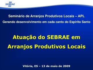 Vit�ria, ES � 13 de maio de 2009