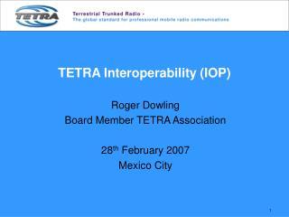 TETRA Interoperability IOP