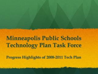 Minneapolis Public Schools Technology Plan Task Force