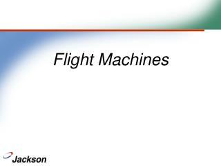 Flight Machines