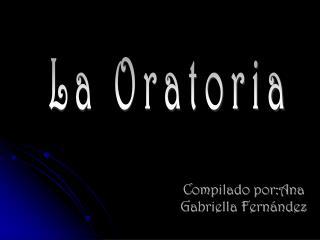 Compilado por:Ana Gabriella Fernández