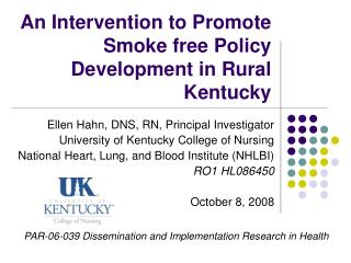 An Intervention to Promote Smoke free Policy Development in Rural Kentucky