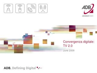 Convergenza digitale: TV 2.0