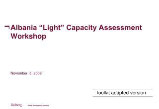 """Albania """"Light"""" Capacity Assessment Workshop"""