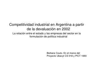 Competitividad industrial en Argentina a partir de la devaluación en 2002