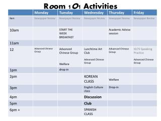R o om  1 O 1  Activities
