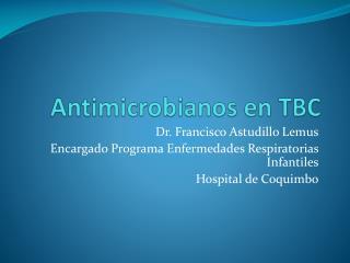 Antimicrobianos en TBC