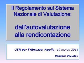 Il Regolamento sul Sistema Nazionale di Valutazione: dall'autovalutazione alla rendicontazione