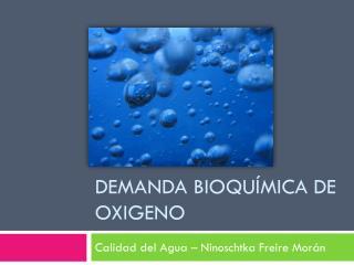 Demanda bioquímica de oxigeno