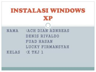 INSTALASI WINDOWS XP