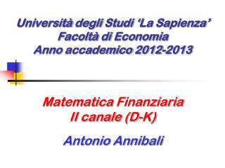 Università degli Studi  'La  Sapienza '  Faco l tà  di  Economia Anno  accademico  2012-2013