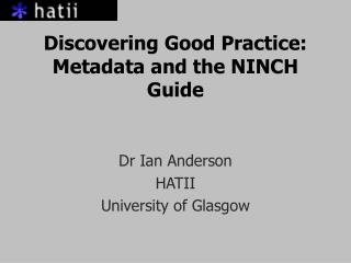 Discovering Good Practice: Metadata and the NINCH Guide
