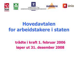 Hovedavtalen  for arbeidstakere i staten