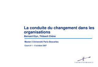 La conduite du changement dans les organisations