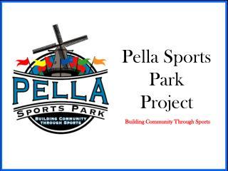 Pella Sports Park Project