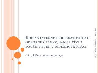 Kde na internetu hledat polské odborné články, jak je číst a použít nejen vdiplomové práci
