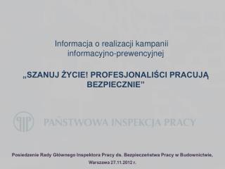 Informacja o realizacji kampanii  informacyjno-prewencyjnej