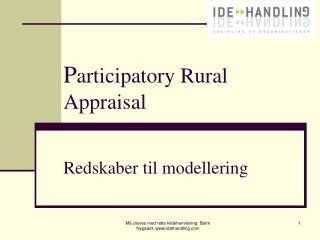 P articipatory Rural Appraisal Redskaber til modellering