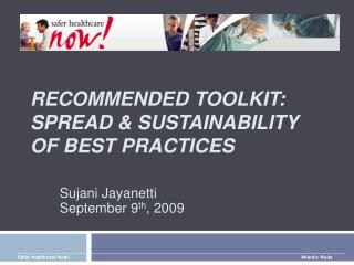 Recommended toolkit:  Spread & Sustainability of Best Practices