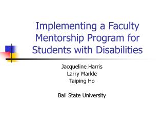 Implementing a Faculty Mentorship Program for Students with Disabilities