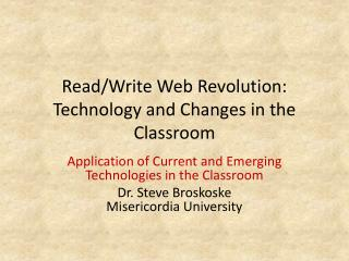 Read/Write  Web Revolution: Technology and Changes in the Classroom