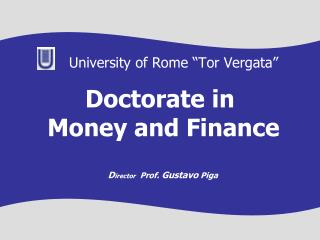 Doctorate in  Money and Finance