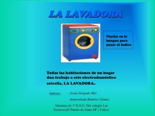 LA LAVADORA