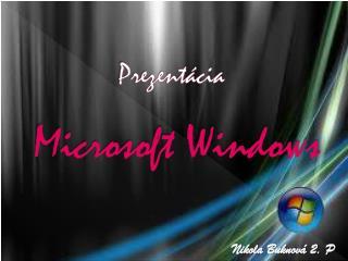 Prezentácia  Microsoft Windows