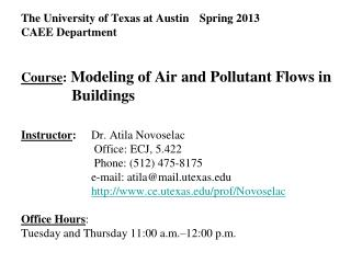 The University of Texas at Austin	 Spring 2013 CAEE Department