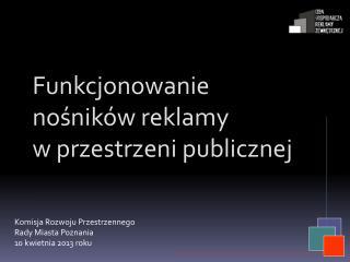 Funkcjonowanie nośników reklamy w przestrzeni publicznej