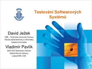 Testování Softwarových Systémů