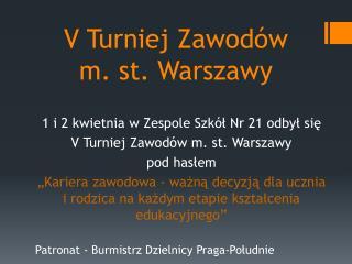 V Turniej Zawodów  m. st. Warszawy