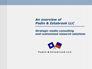An overview of   Padin  Estabrook LLC