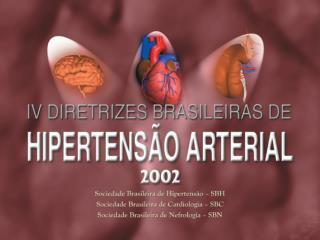 IV Diretrizes Brasileiras de Hipertens�o